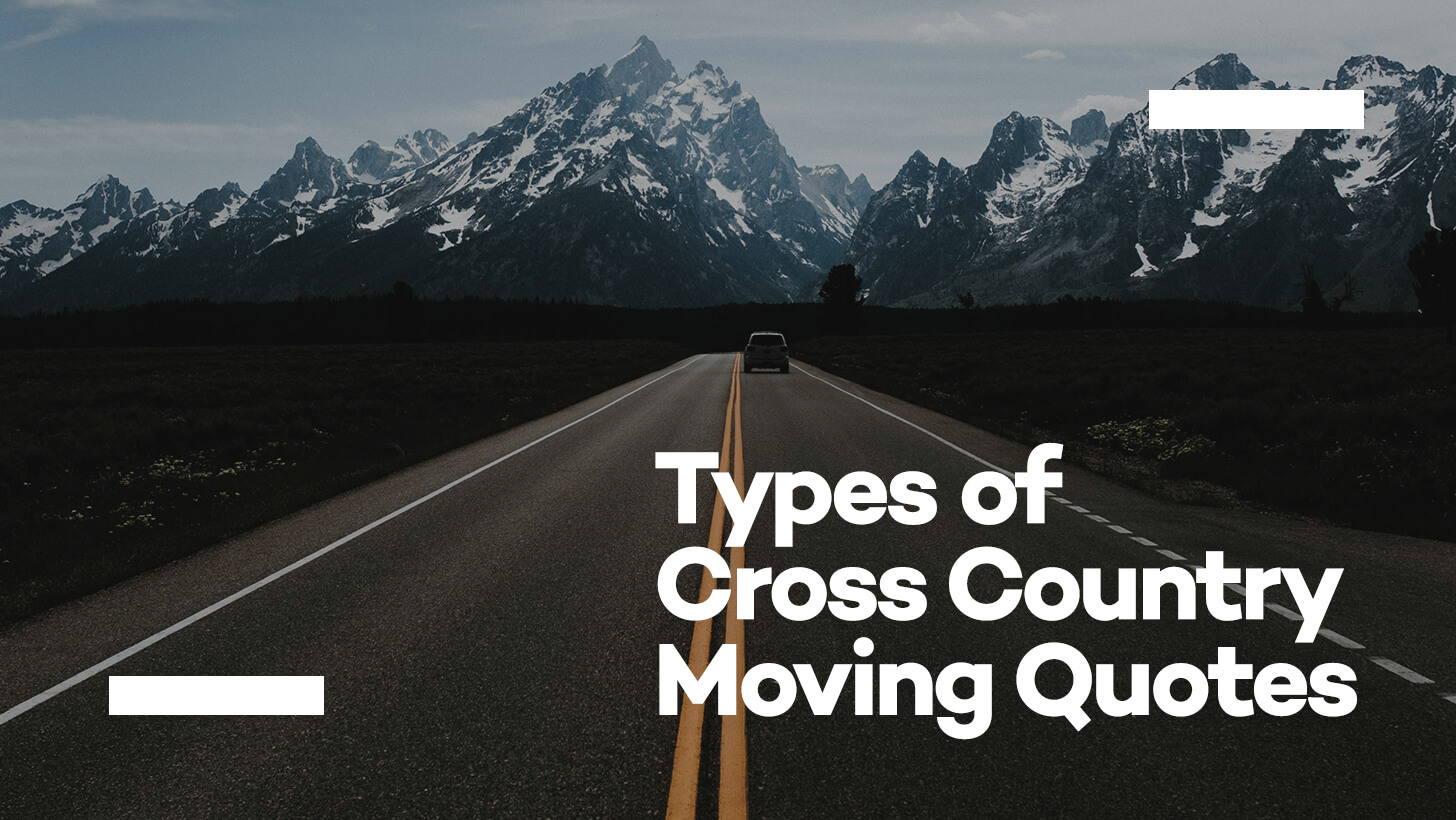 Types of Cross Country Moving Quotes | Cheap Moving Company ...